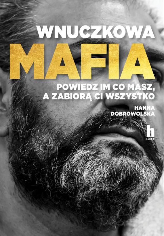okładka Wnuczkowa mafiaebook   epub, mobi   Hanna Dobrowolska