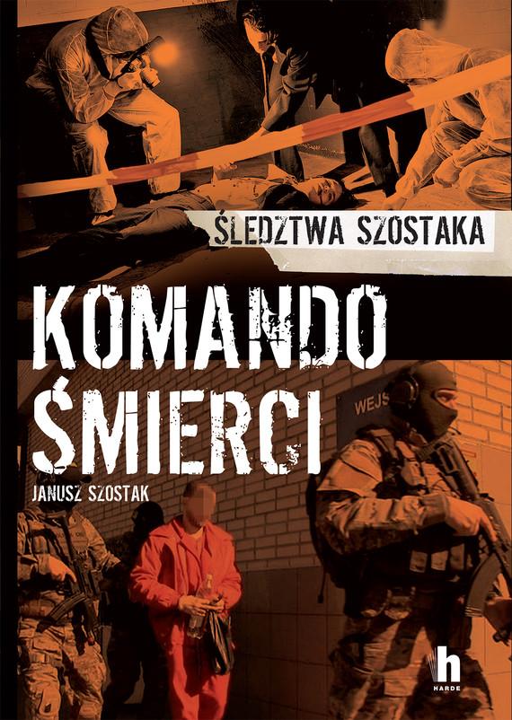 okładka Komando śmierciebook | epub, mobi | Janusz Szostak
