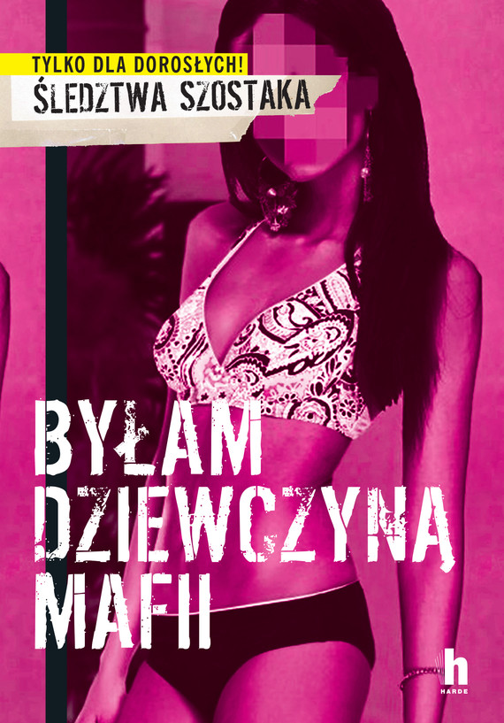 okładka Byłam dziewczyną mafiiebook | epub, mobi | Janusz Szostak