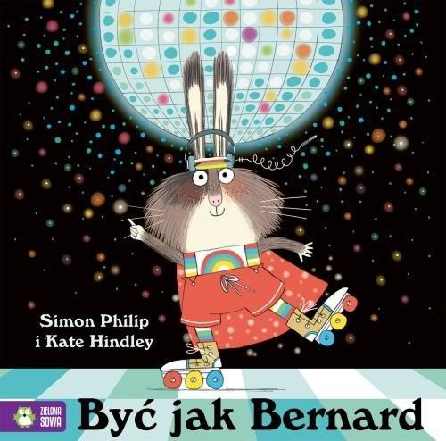 okładka Być jak Bernard, Książka | Philip Simon
