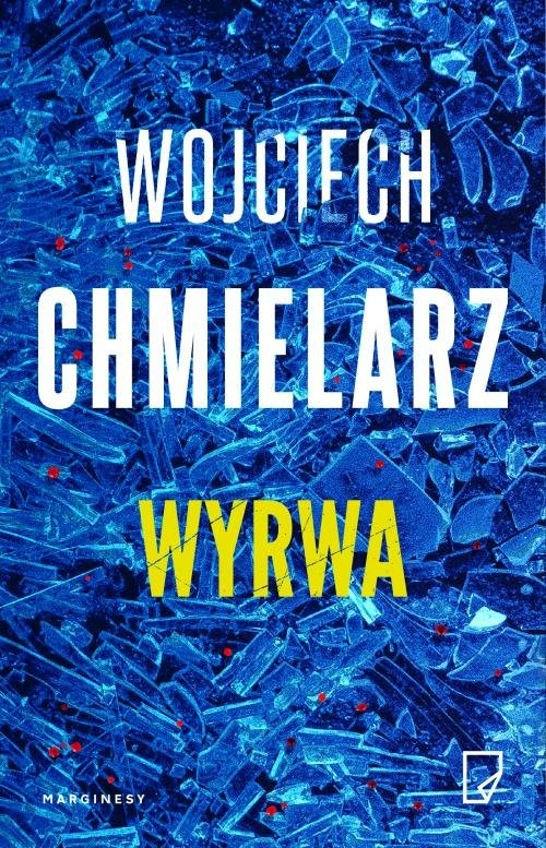 okładka Wyrwaksiążka      Wojciech Chmielarz