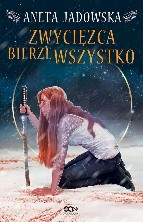 okładka Heksalogia o Dorze Wilk. 3. Zwycięzca bierze wszystkoksiążka      Aneta Jadowska