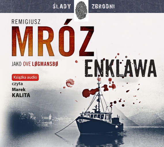 okładka Enklawaaudiobook   MP3   Remigiusz Mróz, Ove Logmansbo