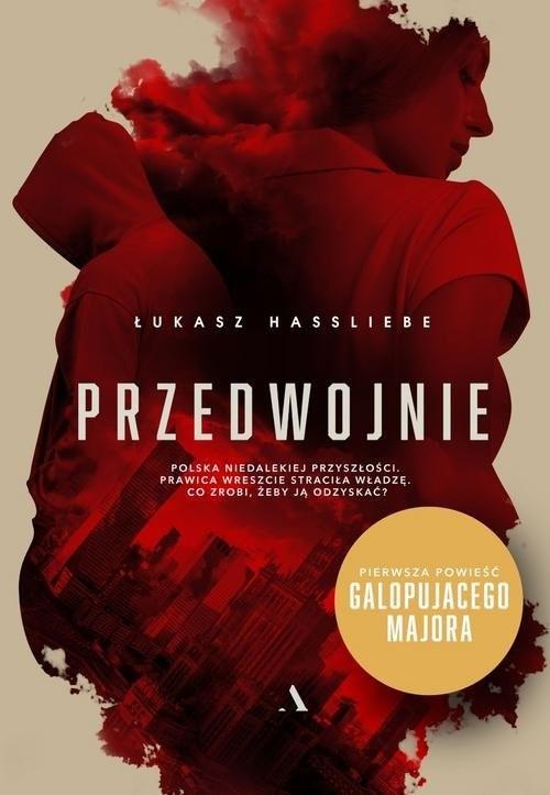 okładka Przedwojnie, Książka | Hassliebe Łukasz