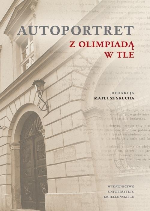 okładka Autoportret z Olimpiadą w tle, Książka  