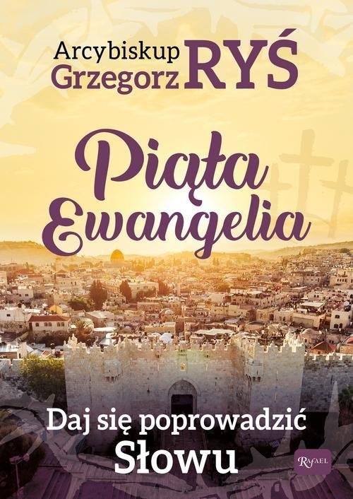okładka Piąta Ewangelia Daj się poprowadzić słowu, Książka | Ryś Grzegorz abp