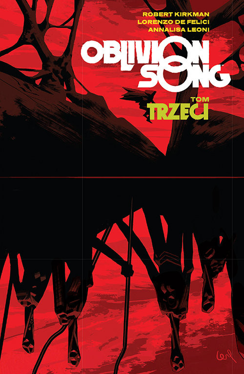 okładka Oblivion Song Tom 3, Książka | Robert Kirkman