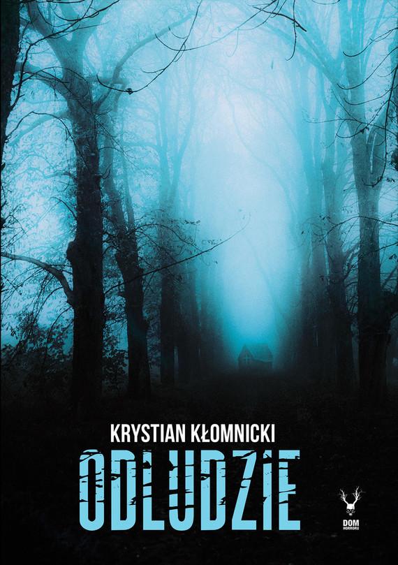 okładka Odludzie, Ebook   Kłomnicki Krystian