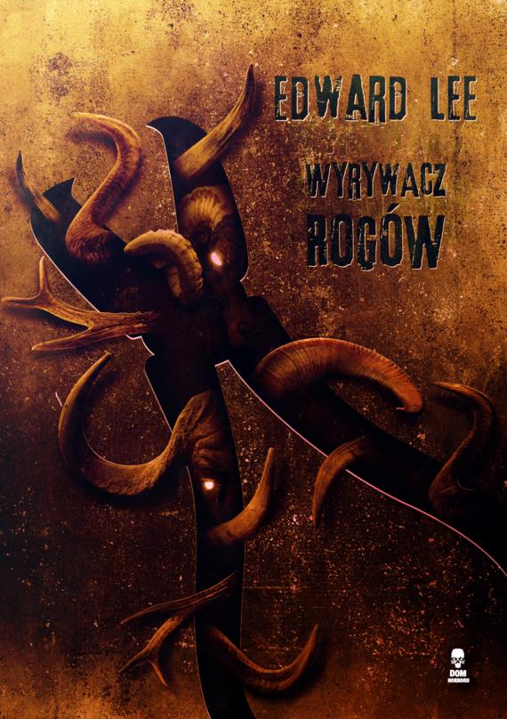 okładka Wyrywacz rogów, Ebook   Edward Lee