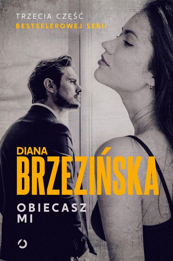 okładka Obiecasz miebook | epub, mobi | Diana Brzezińska