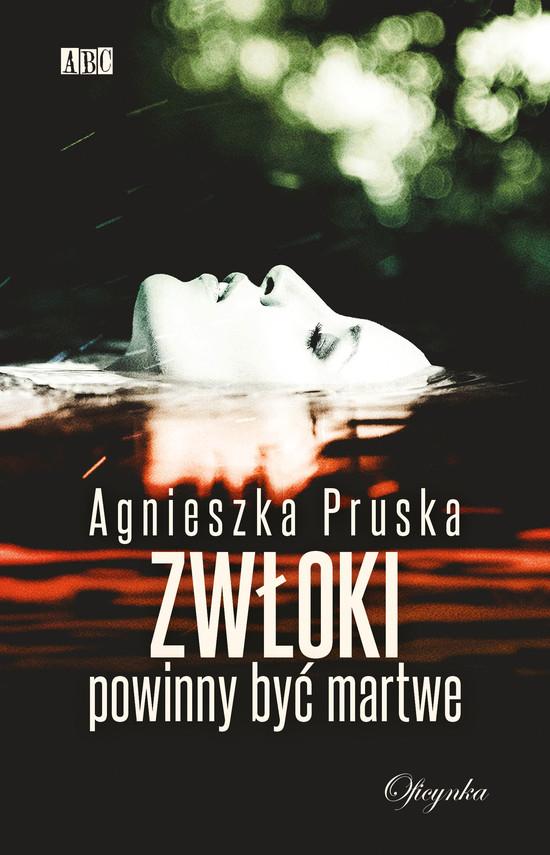 okładka Zwłoki powinny być martweebook   epub, mobi   Agnieszka Pruska