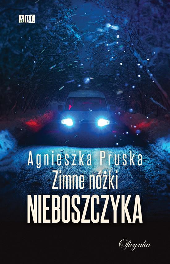 okładka Zimne nóżki nieboszczykaebook | epub, mobi | Agnieszka Pruska