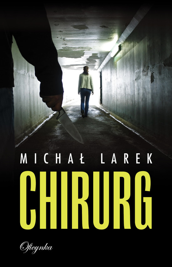 okładka Chirurg, Ebook | Michał  Larek