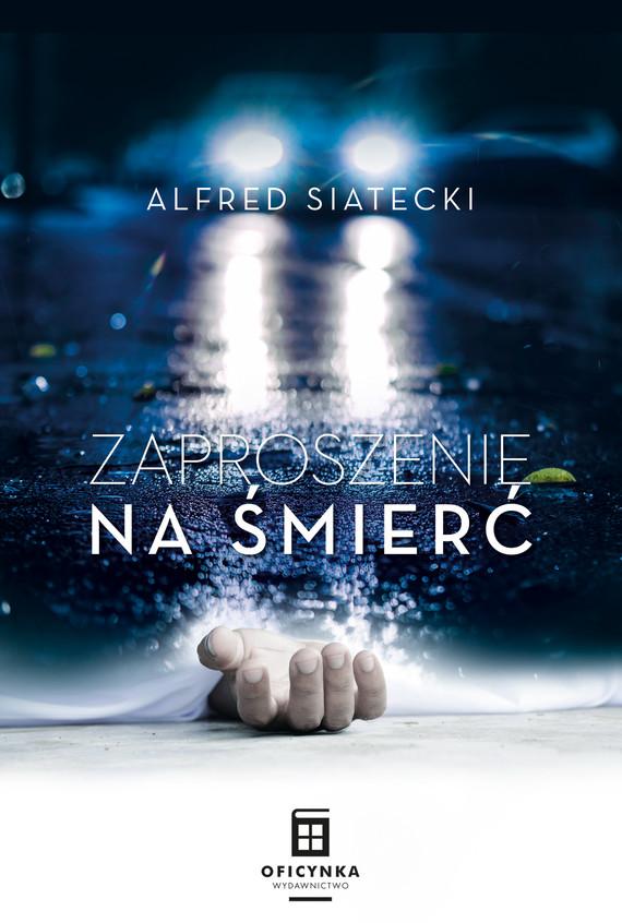 okładka Zaproszenie na śmierć, Ebook | Alfred Siatecki