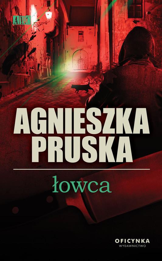 okładka Łowcaebook   epub, mobi   Agnieszka Pruska