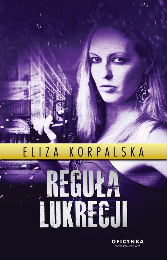 okładka Reguła Lukrecji, Ebook | Korpalska Eliza