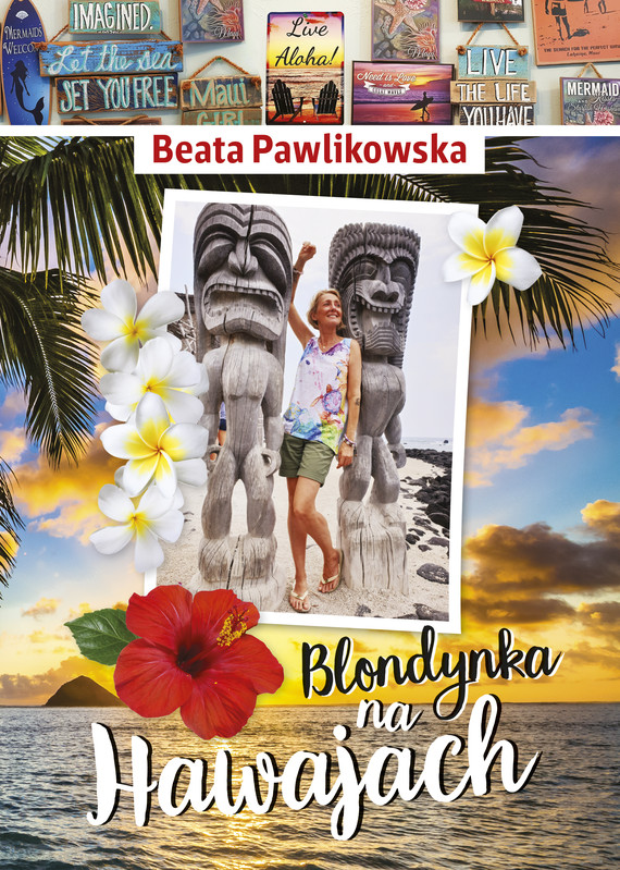 okładka Blondynka na Hawajach, Ebook | Beata Pawlikowska