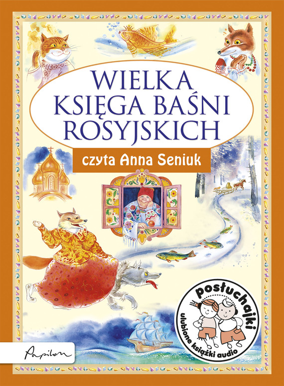 okładka Posłuchajki. Wielka księga baśni rosyjskich, Audiobook | Marcin Przewoźniak