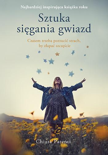 okładka Sztuka sięgania gwiazd, Książka | Parenti Chiara