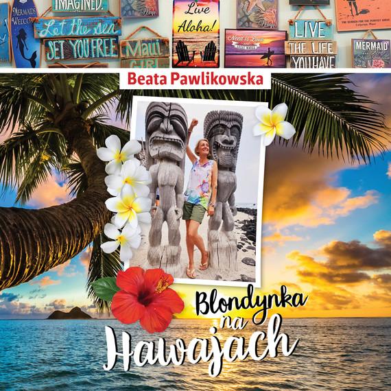 okładka Blondynka na Hawajachaudiobook | MP3 | Beata Pawlikowska