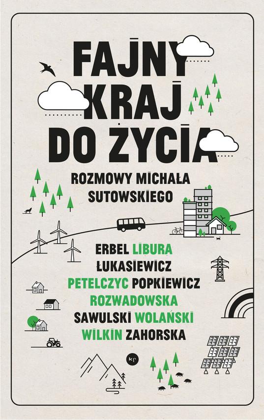 okładka Fajny kraj do życiaebook | epub, mobi | Michał  Sutowski