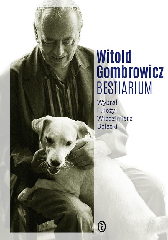 okładka Bestiariumebook   epub, mobi   Witold Gombrowicz