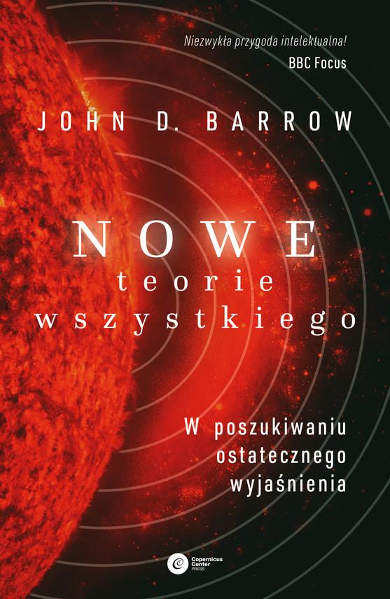 okładka Nowe Teorie Wszystkiego. W poszukiwaniu ostatecznego wyjaśnieniaebook | epub, mobi | John D. Barrow