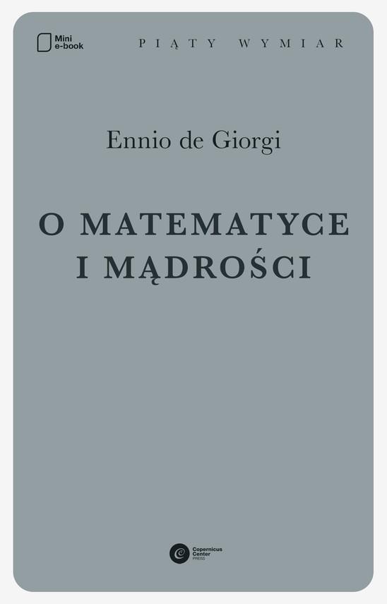 okładka O matematyce i mądrościebook | epub, mobi | Ennio De Giorgi
