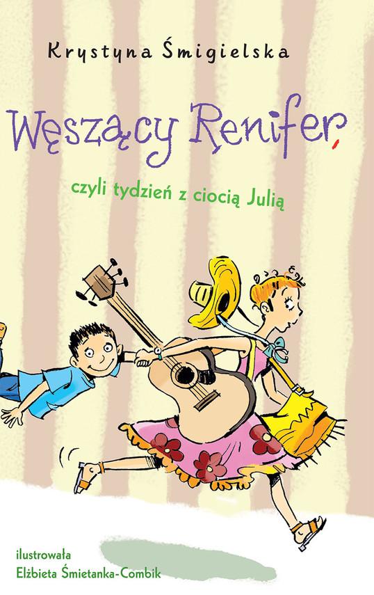 okładka Węszący Renifer. czyli tydzień z ciocią Julią, Ebook | Krystyna Śmigielska