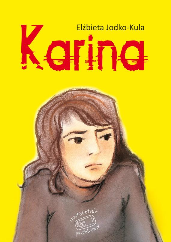 okładka Nastoletnie problemy. Karinaebook | epub, mobi | Elżbieta Jodko-Kula