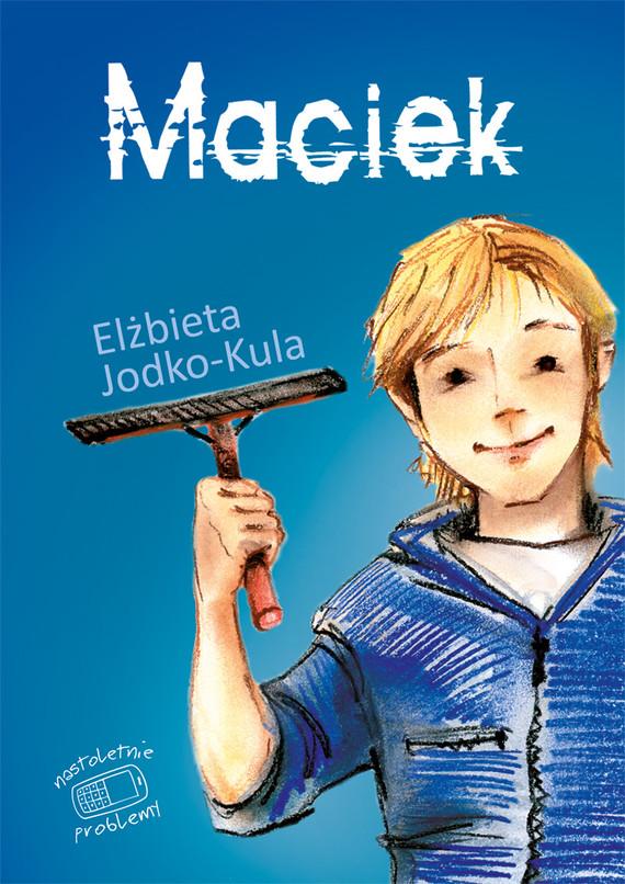 okładka Maciekebook | epub, mobi | Elżbieta Jodko Kula
