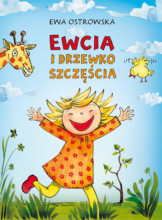 okładka Ewcia i drzewko szczęścia, Ebook   Ewa Ostrowska