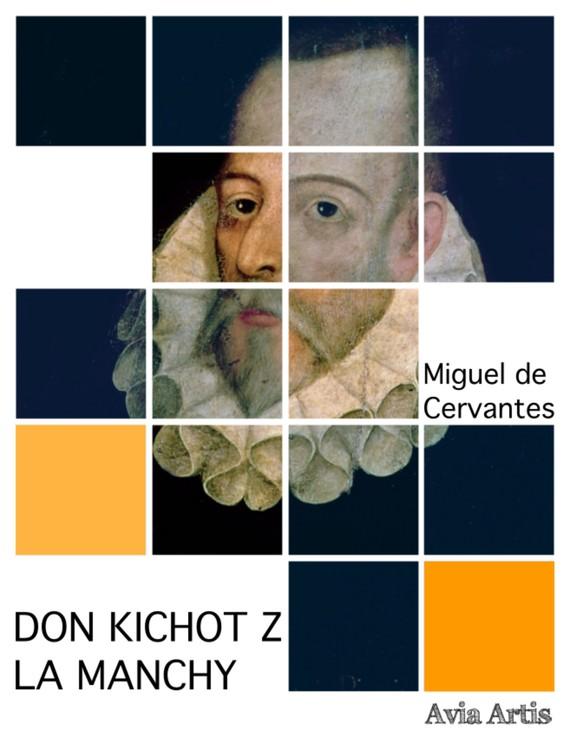 okładka Don Kichot z La Manchy, Ebook   Miguel de Cervantes, Miguel Cervantes