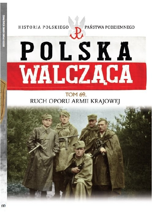 okładka Polska Walcząca Tom 69 ROAK - Ruch Oporu Armii Krajowej, Książka |