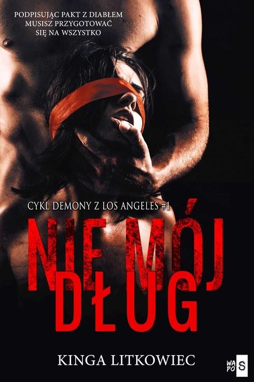 okładka Nie mój długksiążka      Kinga  Litkowiec