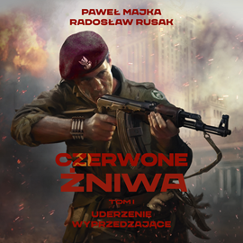 okładka Czerwone Żniwa. Tom 1audiobook | MP3 | Paweł Majka, Radosław Rusak