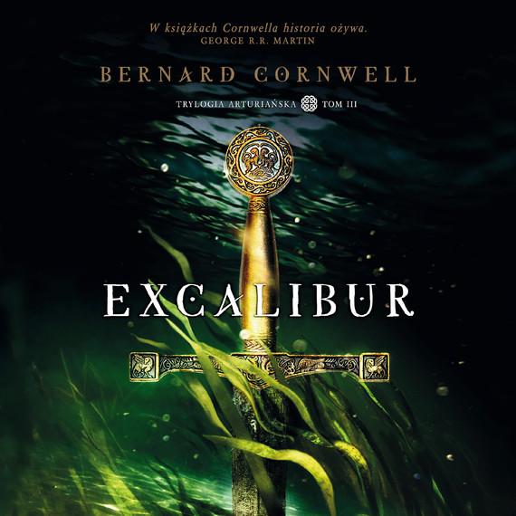 okładka Excaliburaudiobook   MP3   Bernard Cornwell