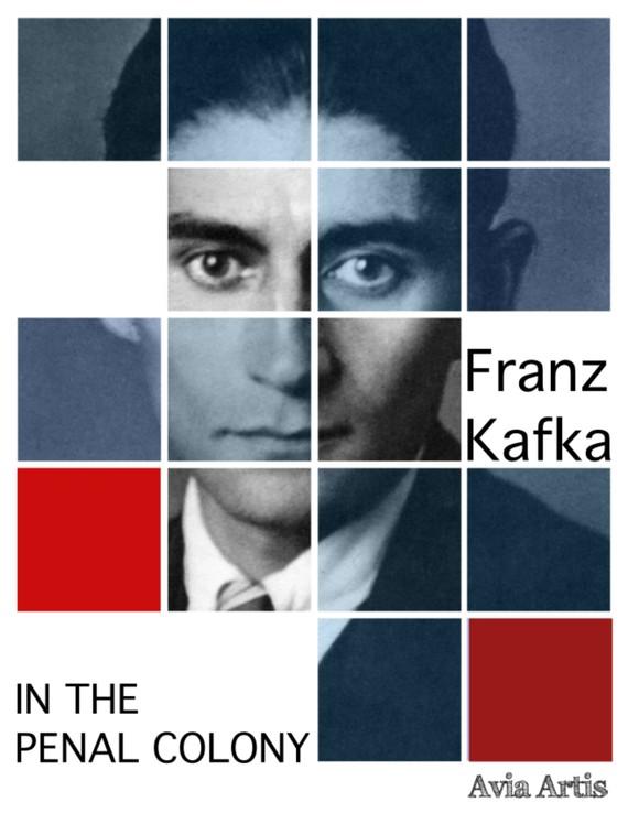 okładka In the Penal Colony, Ebook   Franz Kafka