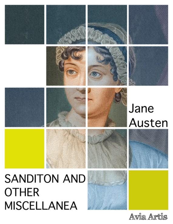 okładka Sanditon And Other Miscellanea, Ebook   Jane Austen