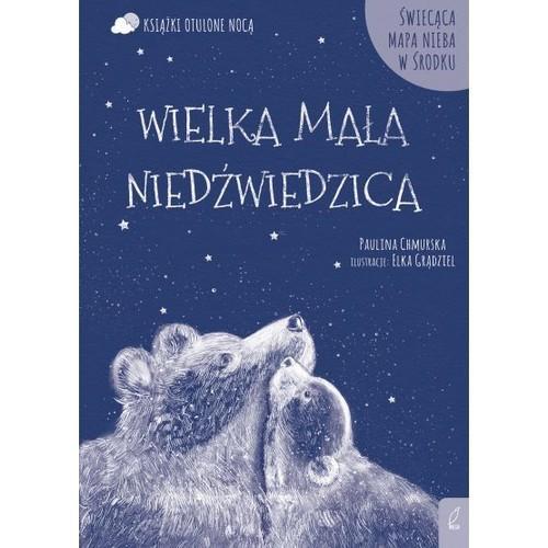 okładka Otulone nocą Wielka Mała Niedźwiedzica, Książka | Chmurska Paulina