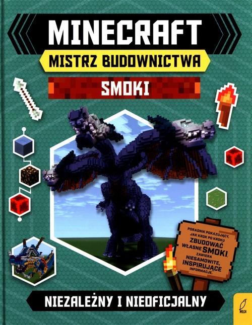 okładka Minecraft Mistrz budownictwa Smoki Niezależny i nieoficjalny, Książka |