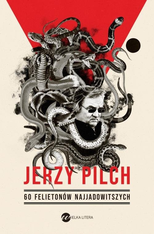 okładka 60 felietonów najjadowitszych, Książka | Jerzy Pilch