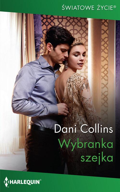 okładka Wybranka szejka, Książka | Dani Collins