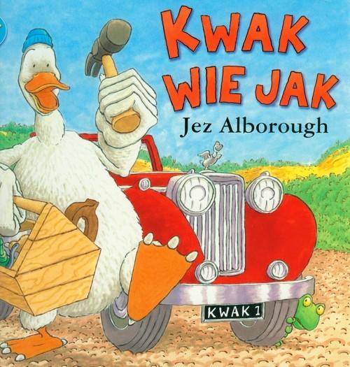 okładka Kwak wie jak KWA-1, Książka | Alborough Jez