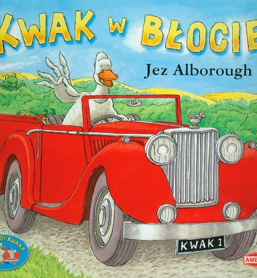 okładka Kwak w błocie KWA-2, Książka | Alborough Jez