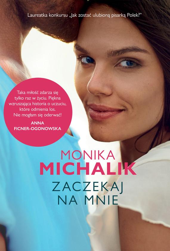 okładka Zaczekaj na mnie, Ebook | Monika Michalik