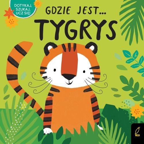 okładka Gdzie jest... Tygrys, Książka |
