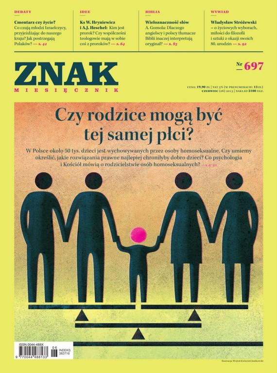 okładka Miesięcznik ZNAK nr 697 (6/2013)ebook | epub, mobi | Opracowania Zbiorowe