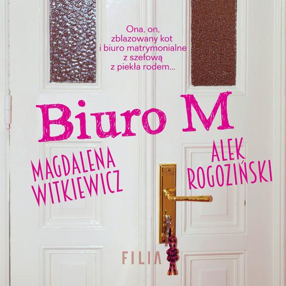 okładka Biuro M, Audiobook | Magdalena Witkiewicz, Alek Rogoziński