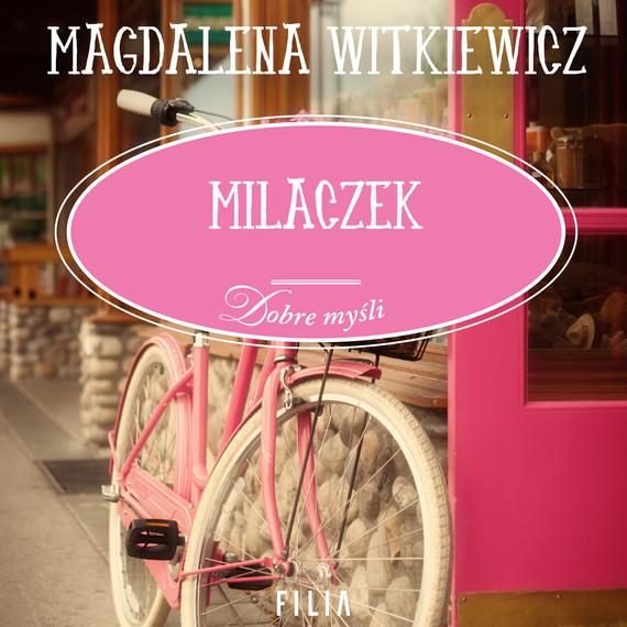 okładka Milaczekaudiobook   MP3   Magdalena Witkiewicz
